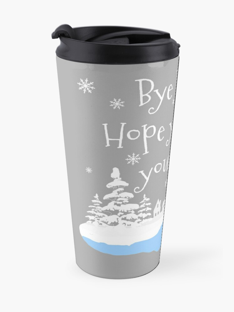 Alternate view of Bye Buddy Hope you find your dad Travel Mug