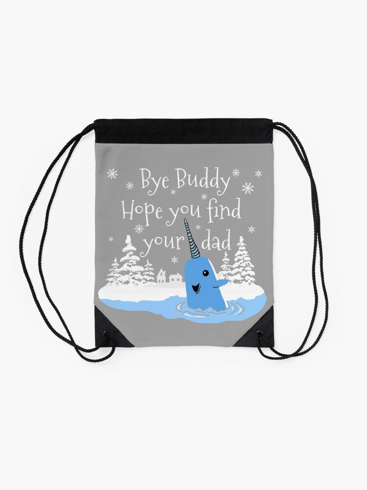 Alternate view of Bye Buddy Hope you find your dad Drawstring Bag