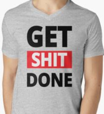 Get Shit Done - Fitness,Gym, Workout, Motivational Quote T-Shirt