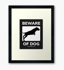 Beware of Dog Framed Print