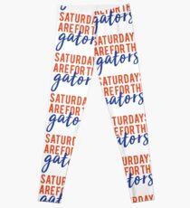 saturdays are for the gators Leggings