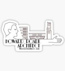 Howard Roark, Architect Sticker