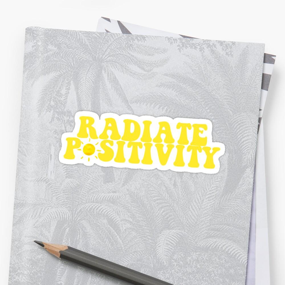 Radiate Positivity - Style 4  Sticker