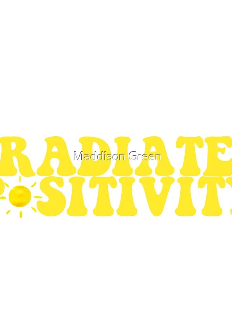 Irradiar positividad - Estilo 4 de maddisonegreen