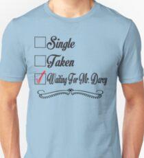 PRIDE AND PREJUDICE JANE AUSTEN TAKEN WAITING FOR MR. DARCY Unisex T-Shirt