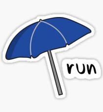 Bum Bum Bum Bum Bum Run. Sticker