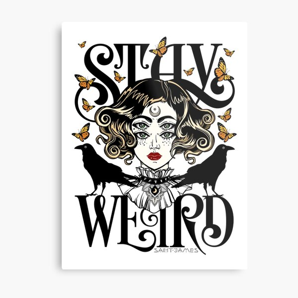 Rose and The Ravens {Stay Weird} Colour Version Metal Print
