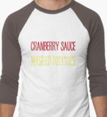 Pass the Cranberry Sauce Design - Funny Thanksgiving Men's Baseball ¾ T-Shirt