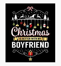 Christmas Is Better With My Boyfriend Romantic Gift Photographic Print