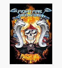 Fight fire with fire  Photographic Print