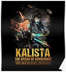League of Legends KALISTA - The Spear Of Vengeance Poster