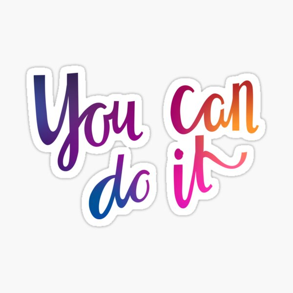 You can do it Sticker