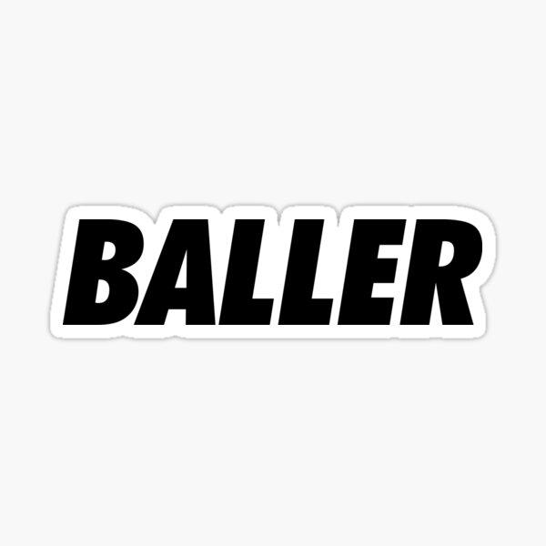 Baller Pegatina