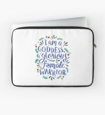 I am a goddess, a glorious female warrior. Laptop Sleeve