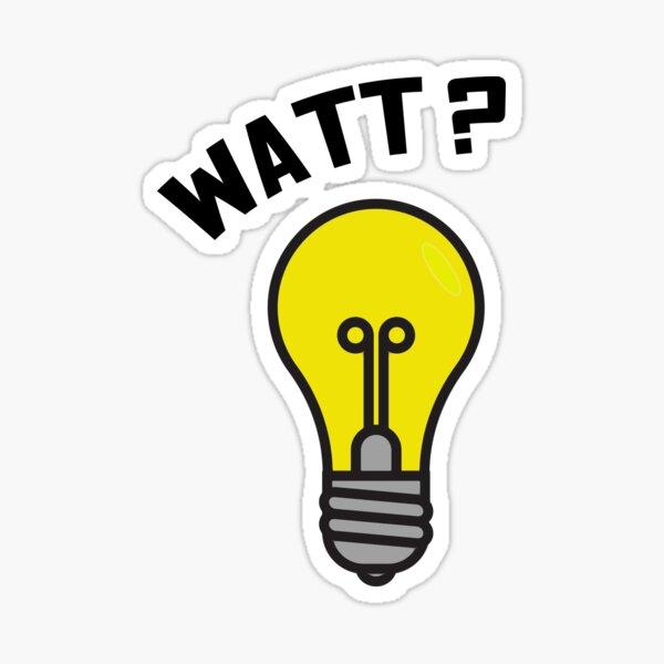WATT?? Light Bulb Pun - Electrical Engineering Design Sticker