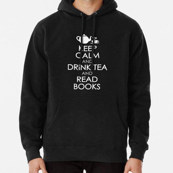 Drink Tea & Read Books Pullover Hoodie
