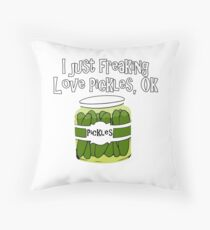 I Just Freaking Love Pickles, OK Throw Pillow