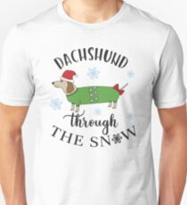 Dachshund Through The Snow Dashing Sausage Dog Winter Christmas Unisex T-Shirt