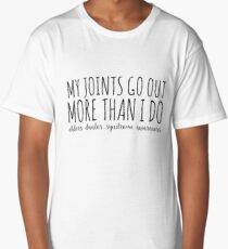 My Joints Go Out More Than I Do Long T-Shirt