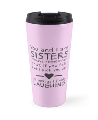 Perfect Gift For The Sister In Your Life Fun And Birthday
