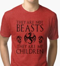 They are not Beasts. They are my Children. Tri-blend T-Shirt