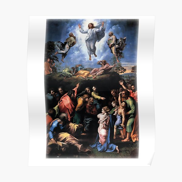 Transfiguration 1519-20 by Raphael Poster