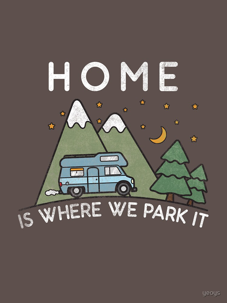 Camping Home Is Where We Park It Campervan Gift von yeoys