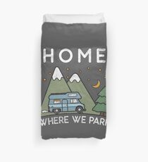 Camping Home Is Where We Park It Campervan Gift Bettbezug