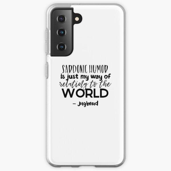 Citas de Jughead - humor Sardonic Funda blanda para Samsung Galaxy