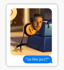 ya like jazz? la la land bee movie sticker Sticker