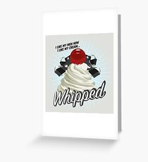 Whipped Greeting Card