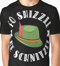 Fo Shizzle Me Schnitzel Oktoberfest Drinking Party Graphic T-Shirt
