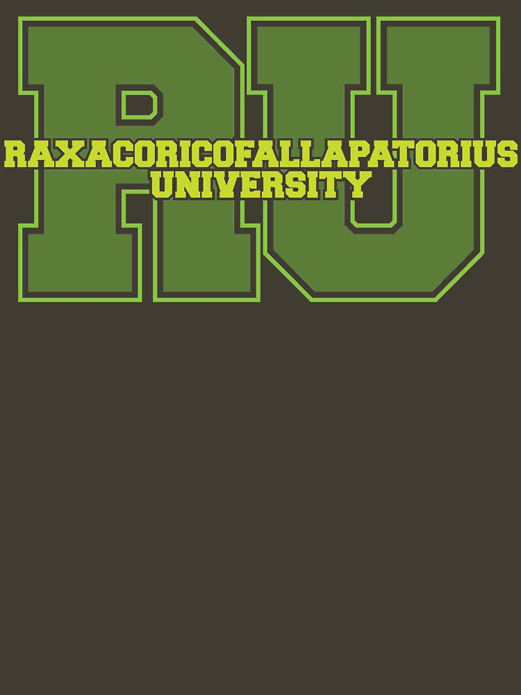 Raxacoricofallapatorius University | Unisex T-Shirt