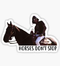 Young Thug - Horses Don't Stop Sticker