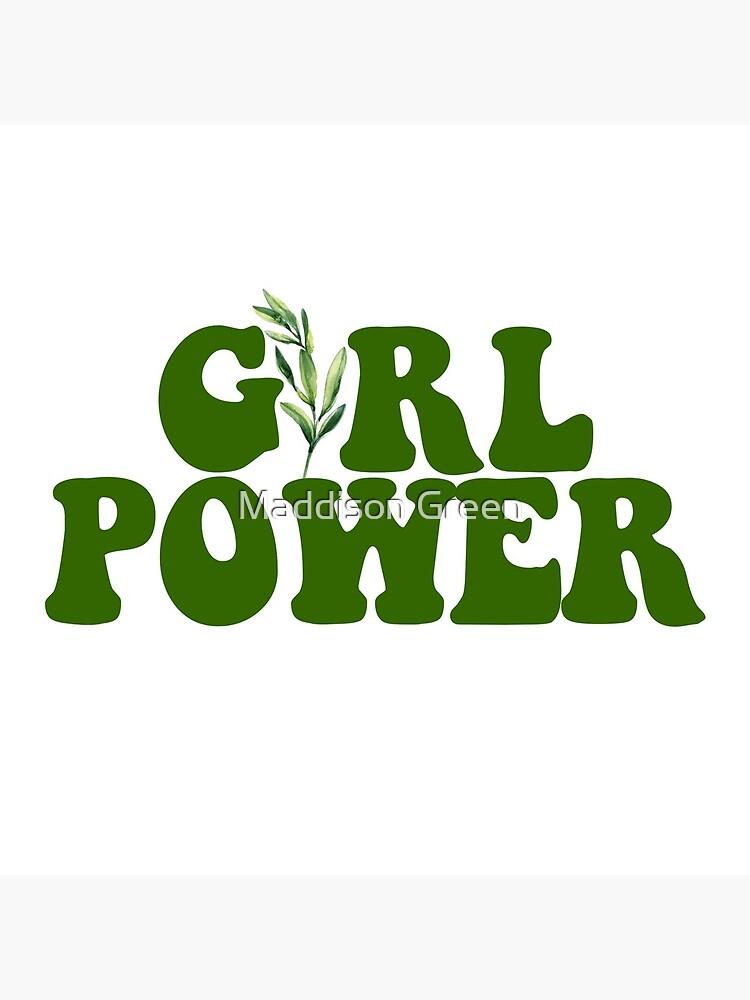 GIRL POWER - Estilo 10 de maddisonegreen