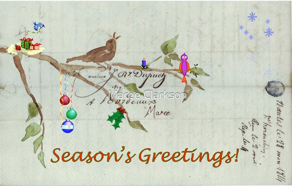 Season's Greetings - Birds Singing With Joy by Maree Clarkson