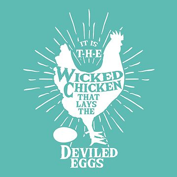 deviled eggs and the chicken by SleeplessLady