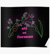 wild and fluorescent (Lorde Lyrics) Poster