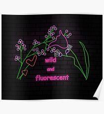 wild and fluorescent (Lorde Lyrics) Poster