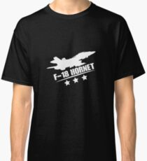 F-18 Hornet - Aircraft, Fighter Aircraft, Military Jet, Jet Plane Classic T-Shirt