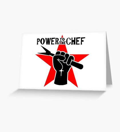 Power to the Chef VRS2 Greeting Card