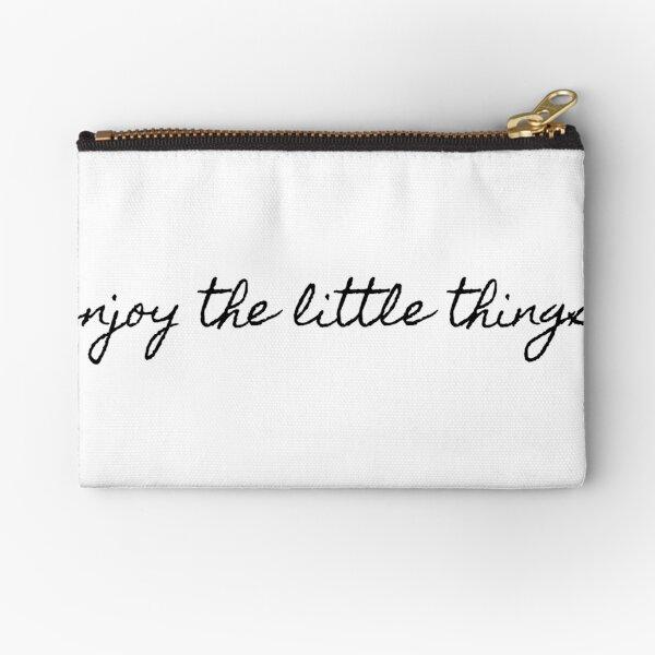 enjoy the little things Zipper Pouch