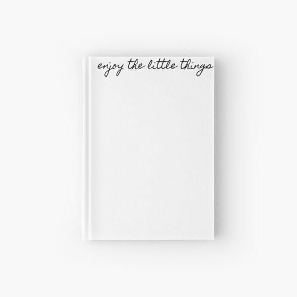 enjoy the little things Hardcover Journal