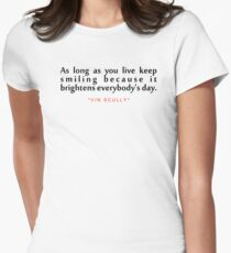 "As long as...""Vin Scully"" Inspirational Quote Women's Fitted T-Shirt"