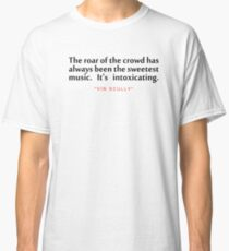 """The roar of...""""Vin Scully"""" Inspirational Quote Classic T-Shirt"""