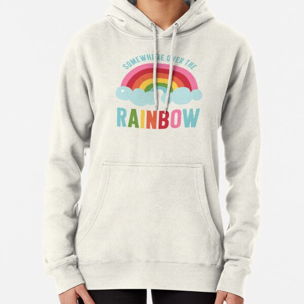 Somewhere Over the Rainbow Pullover Hoodie