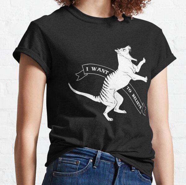 Tasmanian Tiger - I Want To Believe Classic T-Shirt