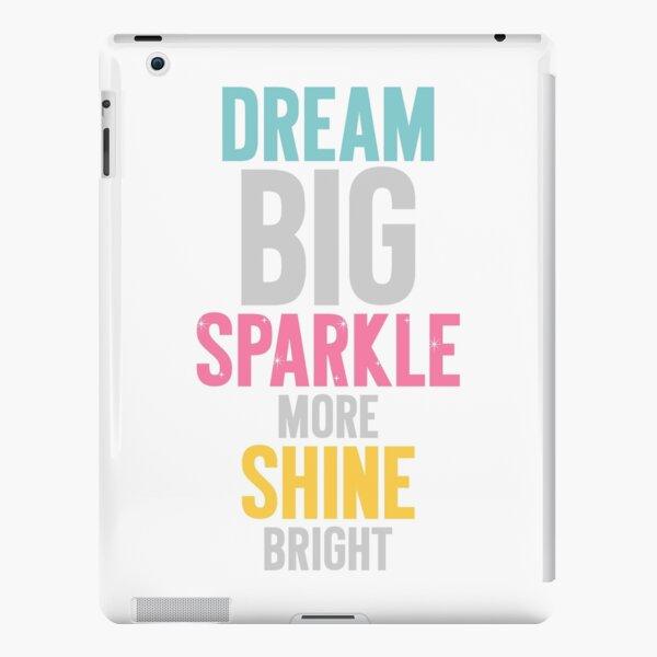 Dream Big iPad Snap Case
