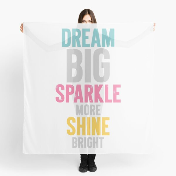 Dream Big Scarf