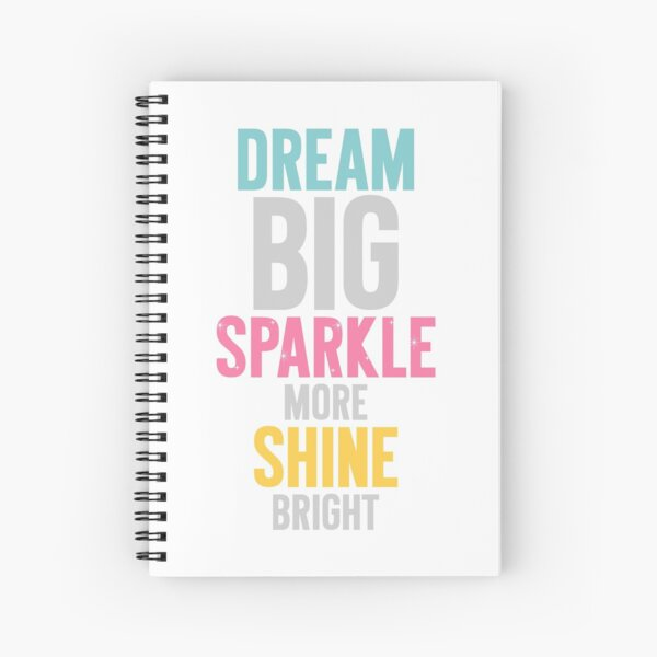 Dream Big Spiral Notebook